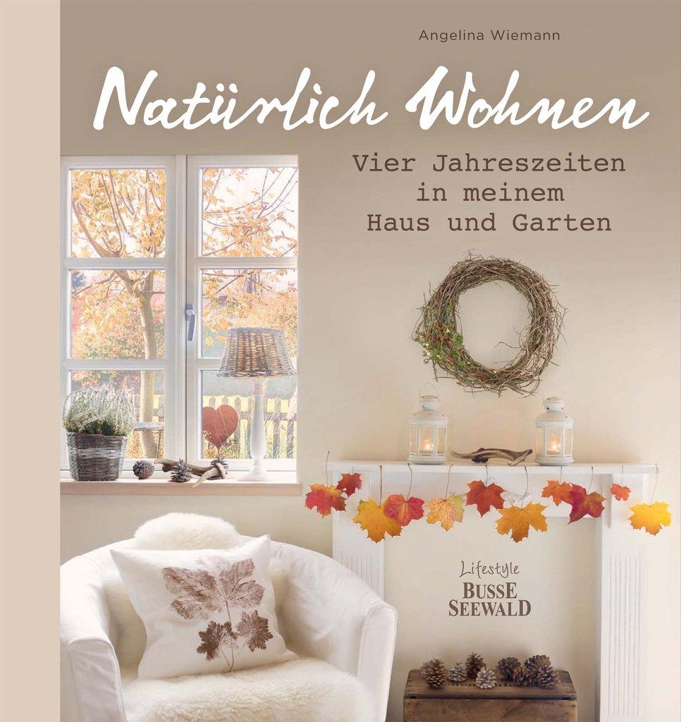 Buch Naturlich Wohnen Angelina Wiemann Freudentanz
